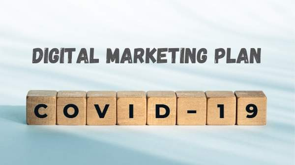 Your Digital Marketing Plan for COVID-19
