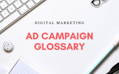 Digital Marketing Ad Campaign Glossary